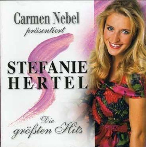 Carmen Nebel Präsentiert Stefanie Hertel: Die Grössten Hits [CD]