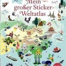 Stickerbuch* Mein grosser Sticker Weltatlas. Mit über 350 Stickern zum Zuordnen.