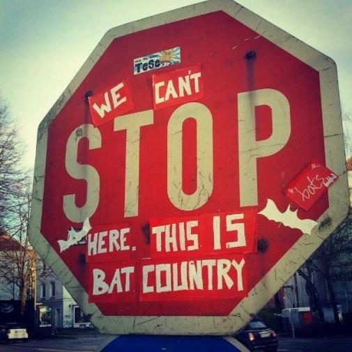 nice.: Las Vegas, Batcountri, Bats Country, Design Handbags, Hunters Thompson, Street Art, Stop Signs, Movie Quotes, Streetart