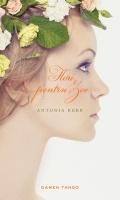 Antonia Kerr - Flori pentru Zoe