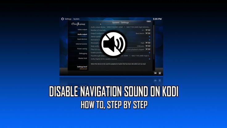 Disable Navigation Sound On Kodi