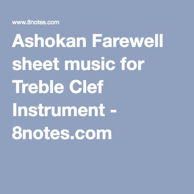 Ashokan Farewell sheet music for Treble Clef Instrument - 8notes.com