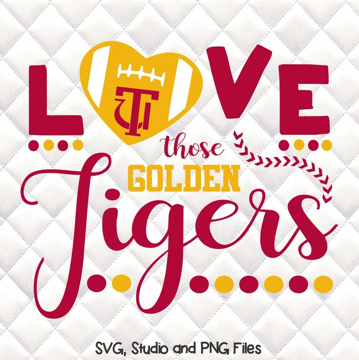 Tuskegee University Love Those Golden Tigers