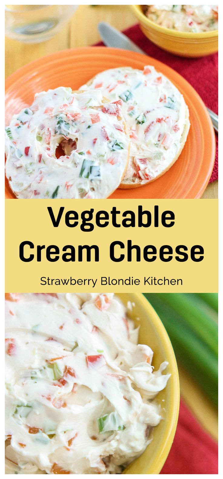 Start your day off with this delicious vegetable cream cheese spread.  Perfect on bagels, english muffins or even crackers for a mid afternoon snack.  Strawberry Blondie Kitchen