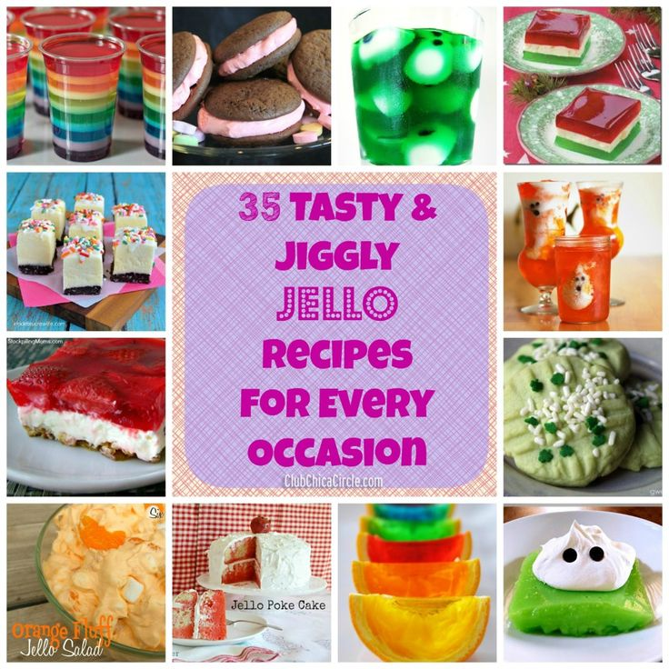 35 Tasty & Jiggly Jello Recipes for Every Occasion  - For jello lovers all year round!