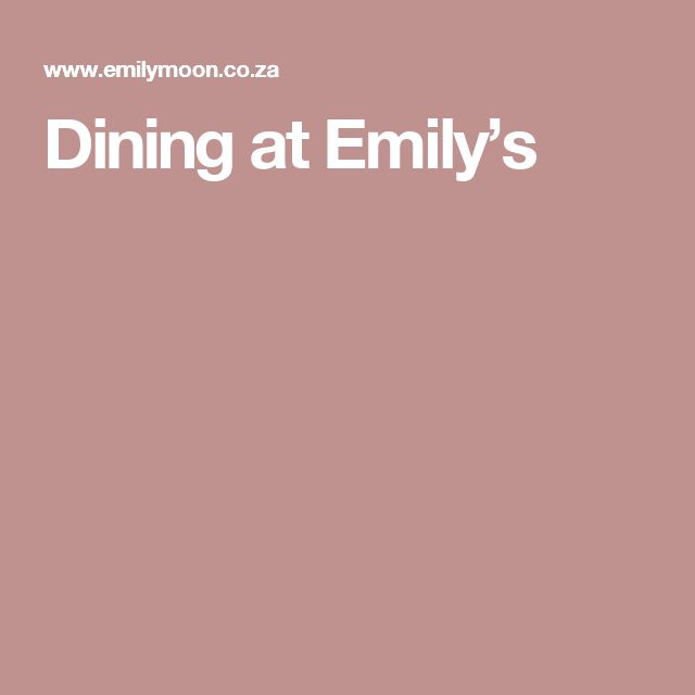 Dining at Emily's