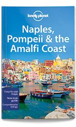 eBook Travel Guides and PDF Chapters from Lonely Planet: Naples, Pompeii & the Amalfi Coast - The Islands (...