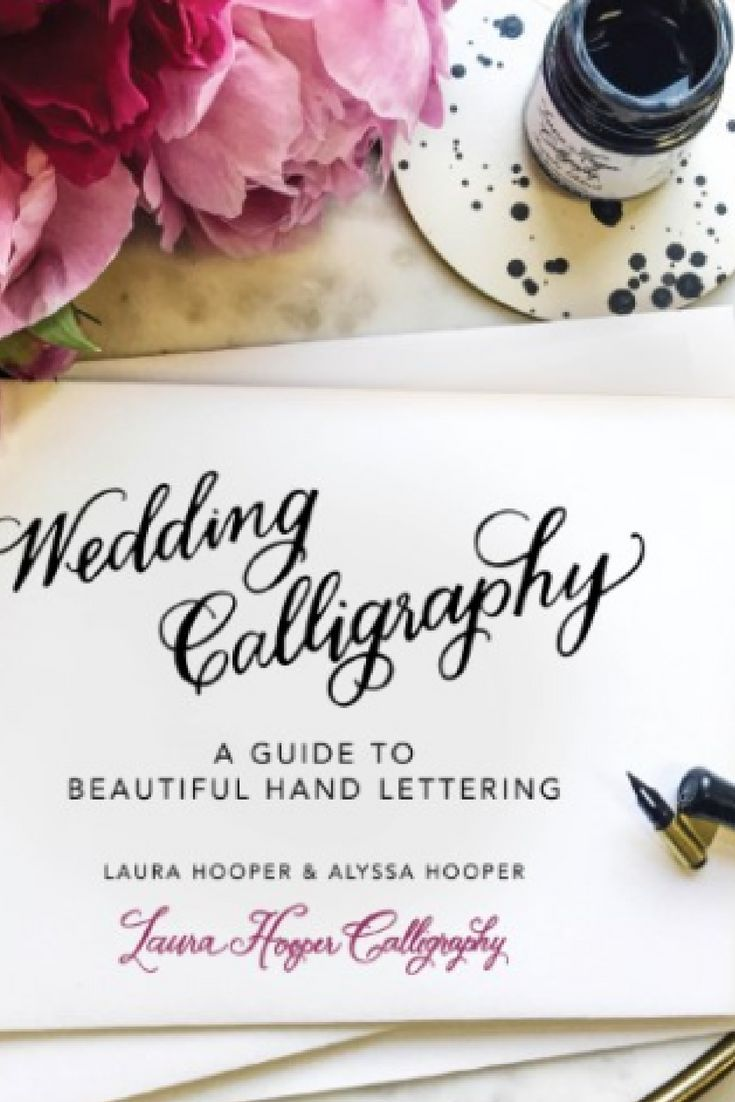 Wedding Calligraphy A Guide To Beautiful Hand Lettering Wedding Calligraphy A Guide To Beautiful Hand Lettering Add A