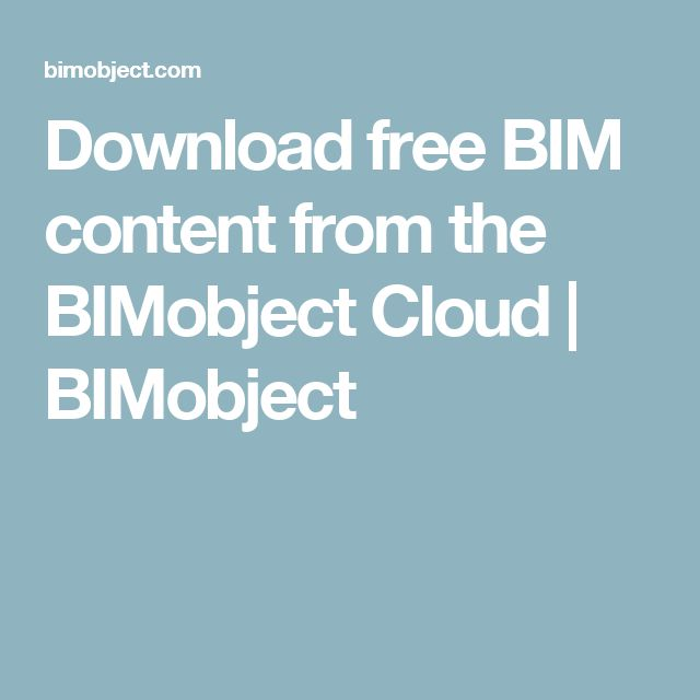 Download free BIM content from the BIMobject Cloud | BIMobject