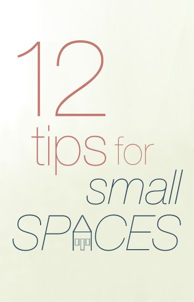 12 tips for small spaces... This is GREAT advice!  I love his explanation of the entry way, and his ideas for the bathroom!