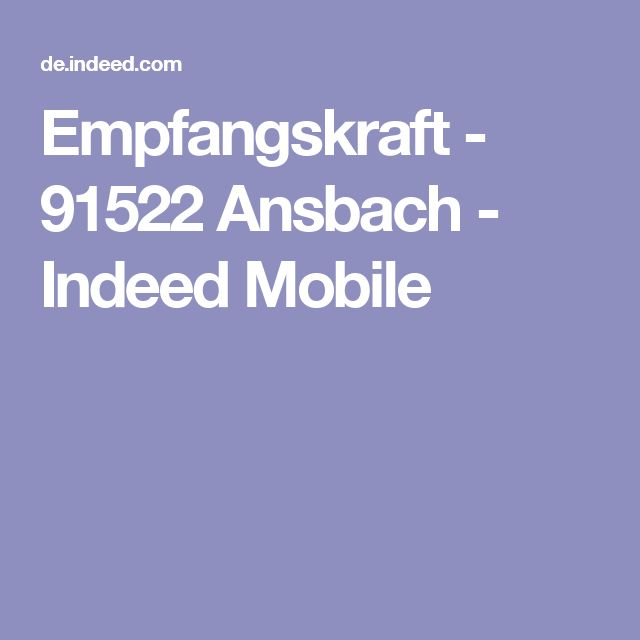 Empfangskraft - 91522 Ansbach - Indeed Mobile