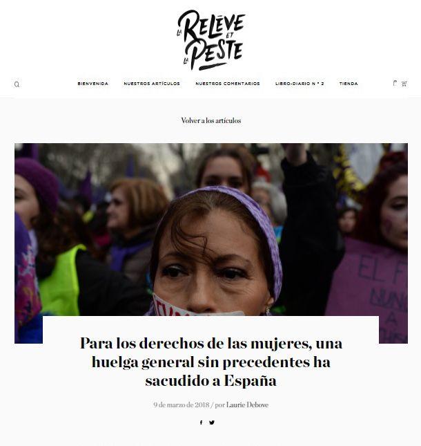 Pour les droits des femmes, une grève générale sans précédent a secoué toute l'Espagne 9 mars 2018 / par Laurie Debove