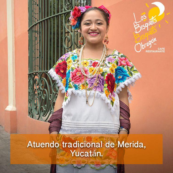 #TrajesTípicos #Yucatán #BisquetsObregón  #LBBO