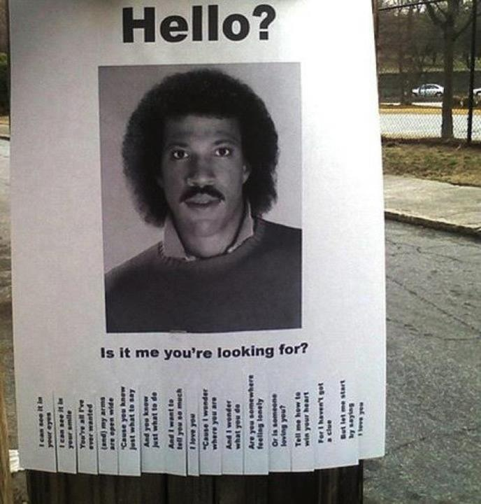 Hello? Is it me you're looking for?Hello, Lionel Richie, Laugh, Street Art, Songs, Funny Stuff, So Funny, Eye, Streetart