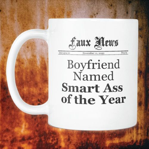 Boyfriend Named Smart Ass of the Year Mug. Valentines Day Gifts For Him. Cute gifts for boyfriend.