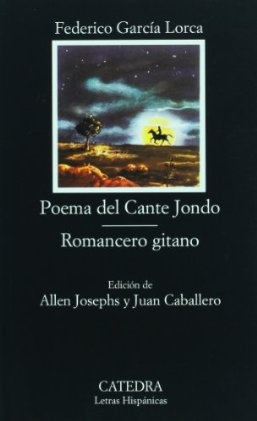 Poema del Cante Jondo y Romancero gitano - Federico García Lorca