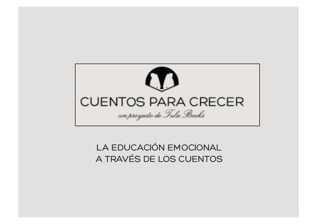 LA EDUCACIÓN EMOCIONAL  A TRAVÉS DE LOS CUENTOS