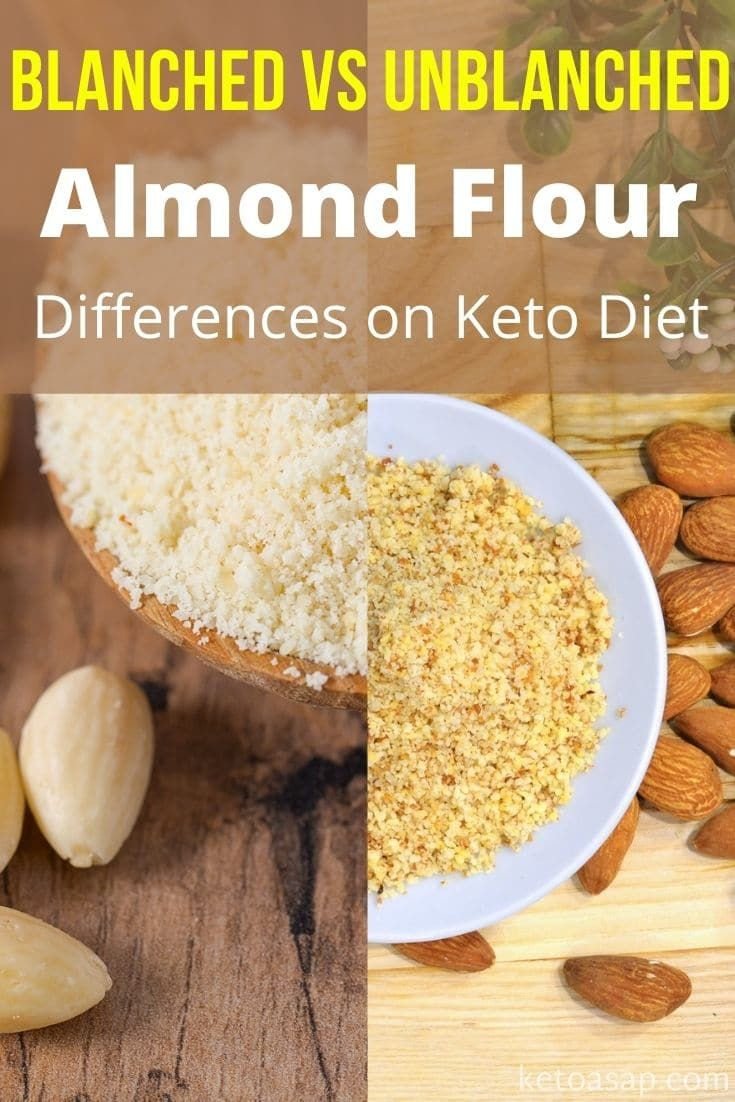 Here Are The Differences Between Blanched Vs Unblanched Almond Flour On The Keto Diet Almondflour Blanchedalm Almond Recipes Almond Flour Keto Diet Food List