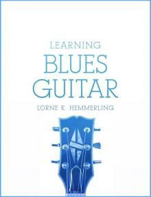 This is the cover for my book, Learning Blues Guitar   distribly.com. Available in PDF on Distribly and PayHip