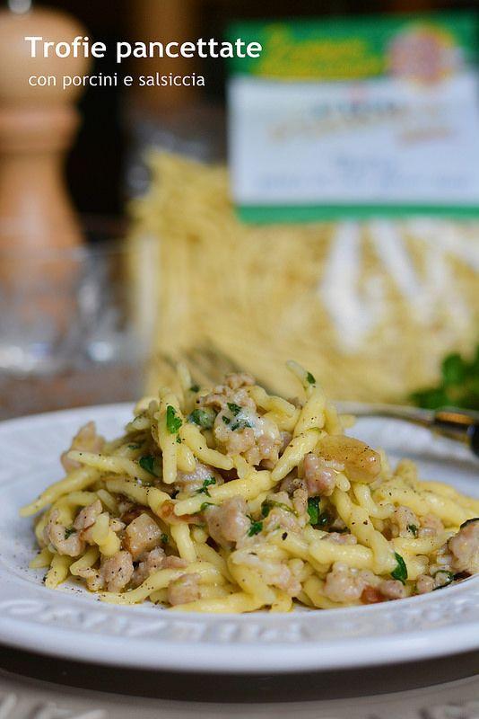 Farina, lievito e fantasia: Trofie pancettate con porcini e salsiccia