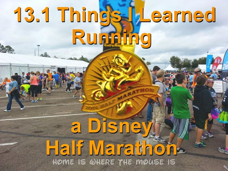 13.1 Things I Learned Running My First runDisney Half Marathon | Home is Where the Mouse is