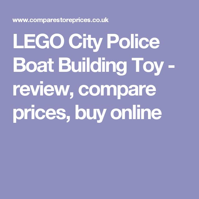 LEGO City Police Boat Building Toy - review, compare prices, buy online