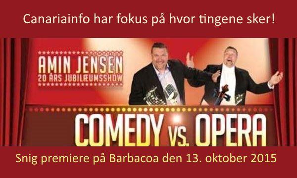 Amin Jensens nye Show på Barbacoa Puerto Rico Gran Canaria den 13. oktober 2015