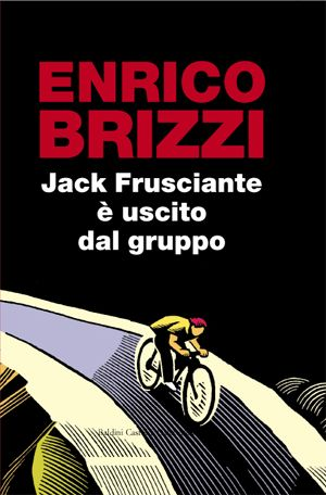"""Jack Frusciante è uscito dal gruppo - Enrico Brizzi - """"E lui non aveva mai amato così tanto, poiché si ama davvero forse solo nel ricordo."""" """"Comunque no, non piange mica. E poi è un Girardengo, kazzo…  Diobbuòno come fila, adesso.  Ehi, dico, ma lo vedete? Ma sì, ma sì, lasciamolo correre questo ragazzo, e date retta al sottoscritto che lo conosce da sempre.  Se ha gli occhi un pochino lustri, è per via che il vecchio Alex, quando fila così è come il vento"""""""