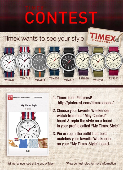 Timex Canada May Contest - Create your style with #Timex Weekender