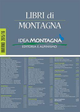 CATALOGO IDEA MONTAGNA INVERNO 2015/16  - Il nuovo catalogo di Idea Montagna con tutti i libri pubblicati e quelli in corso di pubblicazione  Sfoglia il catalogo su: www.ideamontagna.it/librimontagna/sfoglia-catalogo-libri.asp