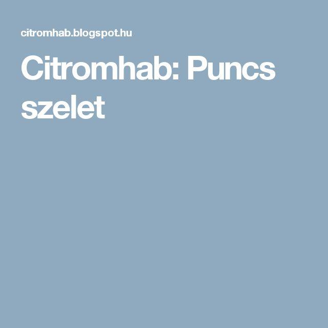 Citromhab: Puncs szelet
