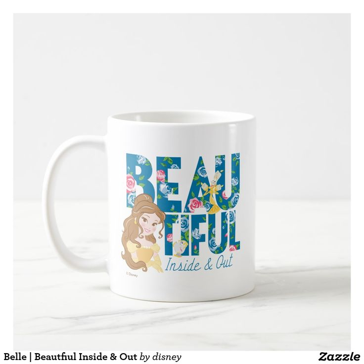 Belle | Beautfiul Inside & Out. Regalos, Gifts. Producto disponible en tienda Zazzle. Tazón, desayuno, té, café. Product available in Zazzle store. Bowl, breakfast, tea, coffee. #taza #mug