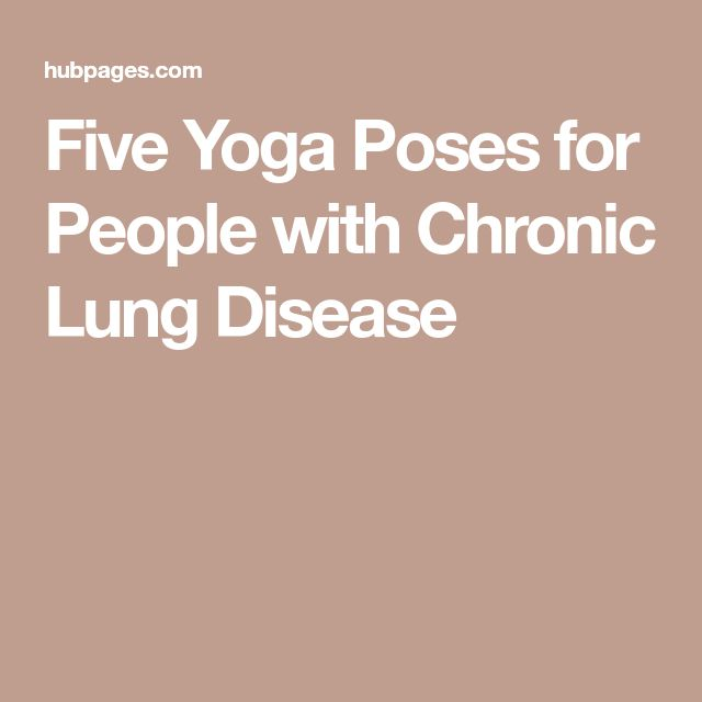 Five Yoga Poses for People with Chronic Lung Disease