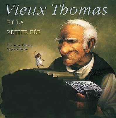 Livres Ouverts : Vieux Thomas et la petite fée