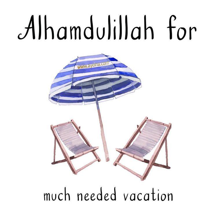 62. Alhamdulillah for much needed vacation. #AlhamdulillahForSeries