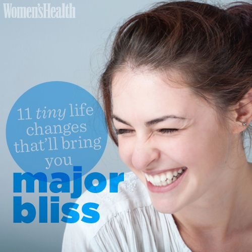 Tiny Life Changes That'll Bring You Major Bliss | Women's Health Magazine