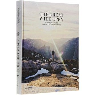 The Great Wide Open - New Outdoor and Landscape Photography - €49,90