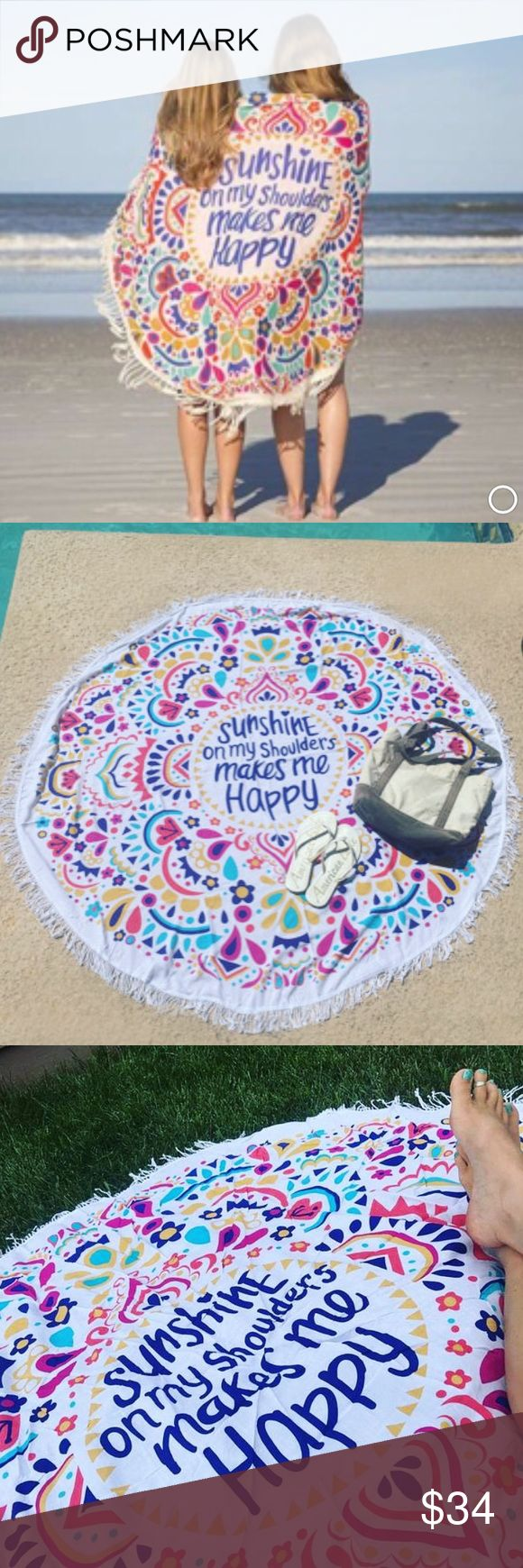"Boho Festival Round Sunshine Beach Blanket Vibrant round Boho festival lightweight blanket. Perfect for the beach, park, yoga, or to use as a wrap or sarong. ☀️""Sunshine on my shoulders makes me happy"" written in blue in the center, surrounded by multi-colored designs all around. White fringe hem. Measures 56"" across. *Soft and lightweight - not heavy ""towel"" terry cloth fabric. MSRP: $52. NWT. *NOT VS PINK! Used for exposure since it's very similar to the ones by VS PINK. PINK Victoria's…"
