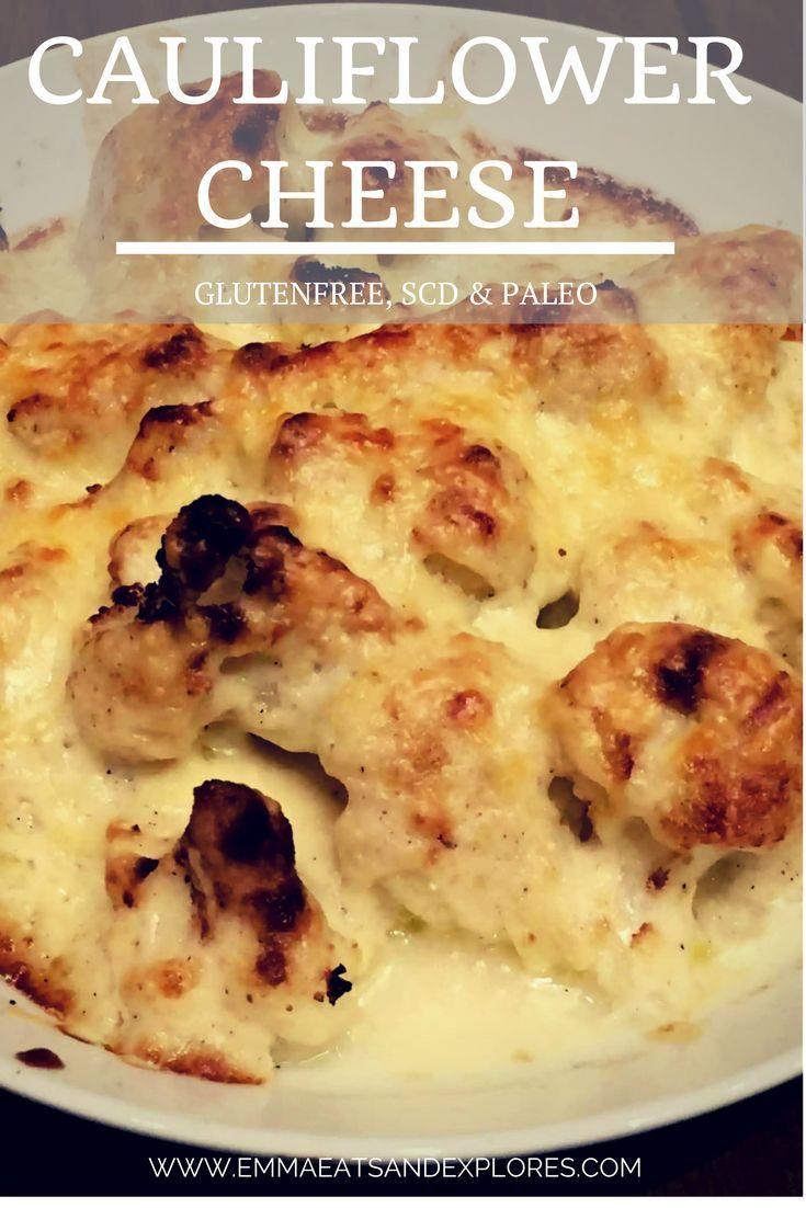 Cauliflower Cheese by Emma Eats & Explores - Gluten-Free, Grain-Free, Paleo, Sugar-Free, SCD