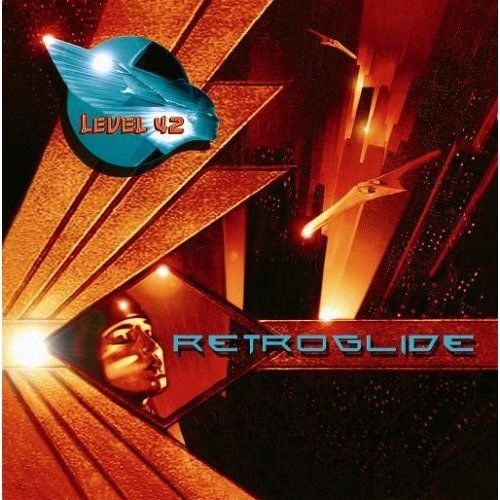 Level 42 - RetroglideAlbum Covers, Retroglid 2006, Pop Rocks, 2006 Labels, 320 Kbps, Level 42, Cbr 320, Music Genre, Ape Image Cues Logs