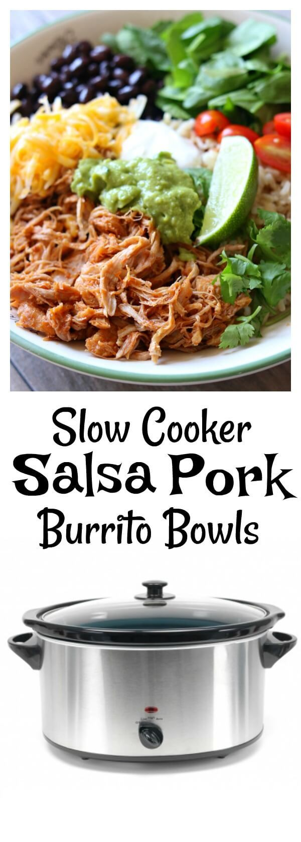 Slow Cooker Savory Pork Burrito Bowls–perfectly tender and shreddable 5 ingredient pork is cooked all day on low in your crockpot and then served with rice, guacamole, black beans, sour cream and more of your favorite toppings.