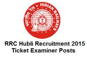 RRC Hubli Ticket Examiner Post