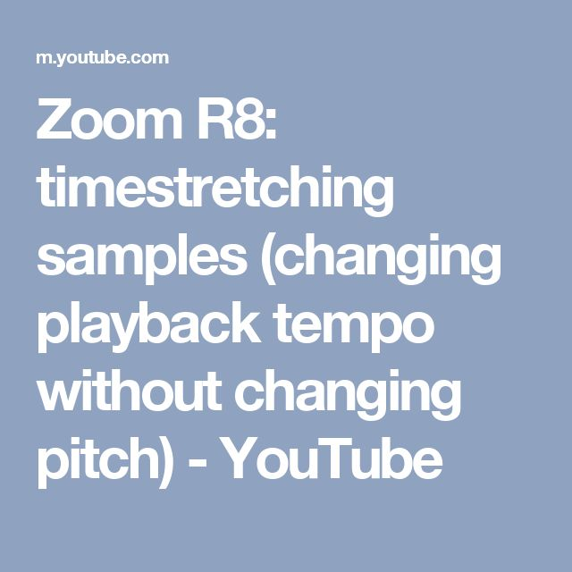 Zoom R8: timestretching samples (changing playback tempo without changing pitch) - YouTube