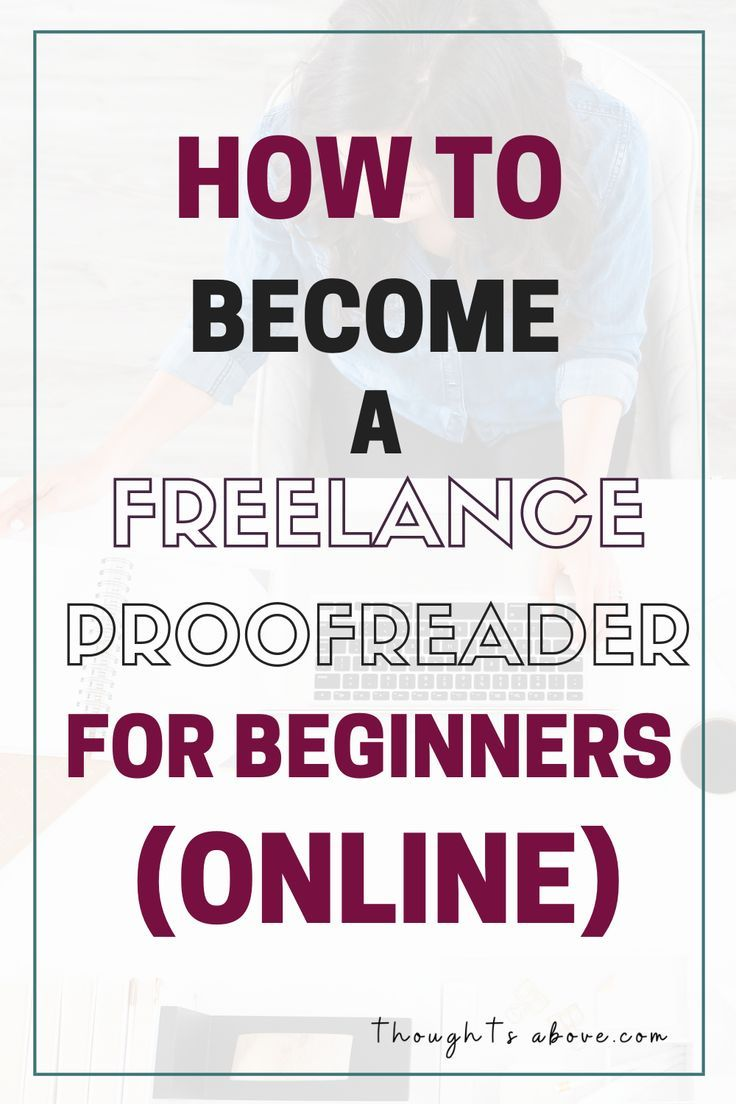 How To Become A Freelance Proofreader For Beginners Online Online Business From Home Proofreading Jobs Editing Writing