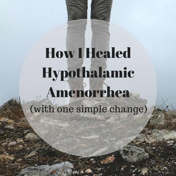 How I Healed From Hypothalamic Amenorrhea with One Simple Change | www.sinfulnutrition.com @sinfulnutrition