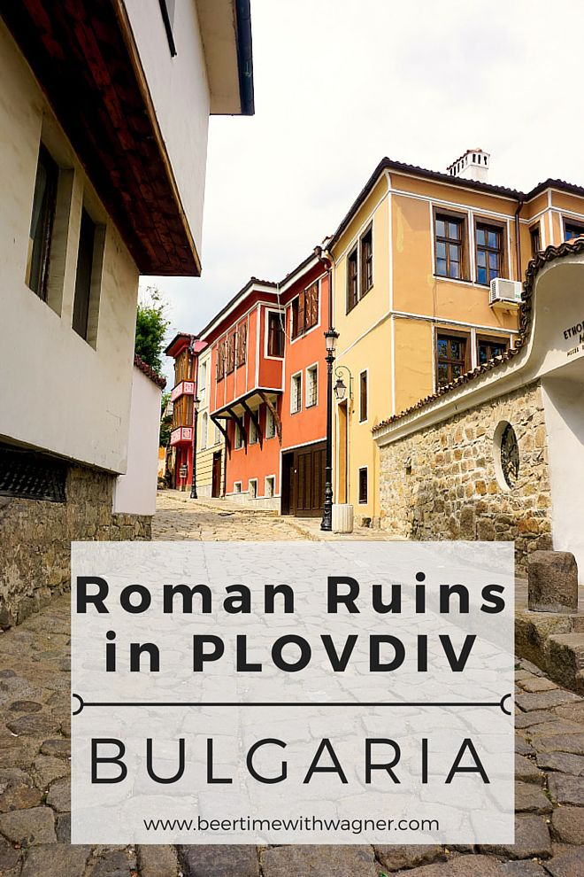 Plovdiv, Bulgaria is the third oldest city in all of Europe and the sixth oldest city in the world. Don't let its location fool you - Plovdiv is filled with cobbled-stone streets and lots of Roman influences!