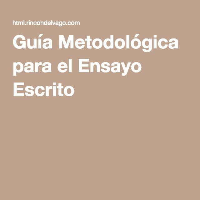 Guía Metodológica para el Ensayo Escrito