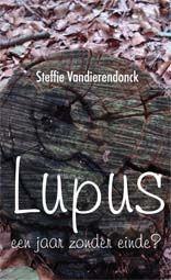 lupus_een jaar zonder einde. Dagboek over de chronische auto-immuunziekte lupus.