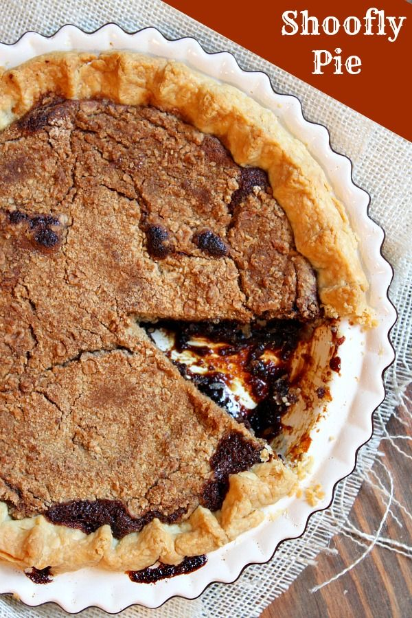 An old-time classic from Pennsylvania Dutch country:  SHOOFLY PIE, otherwise known as molasses pie.  #recipe #thanksgiving