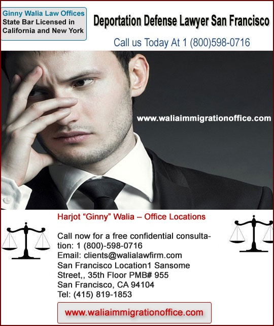 Are you Looking for an Experienced Deportation Defense Lawyer in San Francisco? Ginny Harjot Walia is Deportation Defense Lawyer serving the Beverly Hills, San Francisco, San Jose, Hayward County and all California Counties.